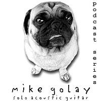 mikegolay.com - the podcast series.